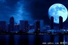 7月31日夜晚将出现罕见蓝色月亮奇景