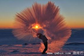 零下40度泼热茶的奇观